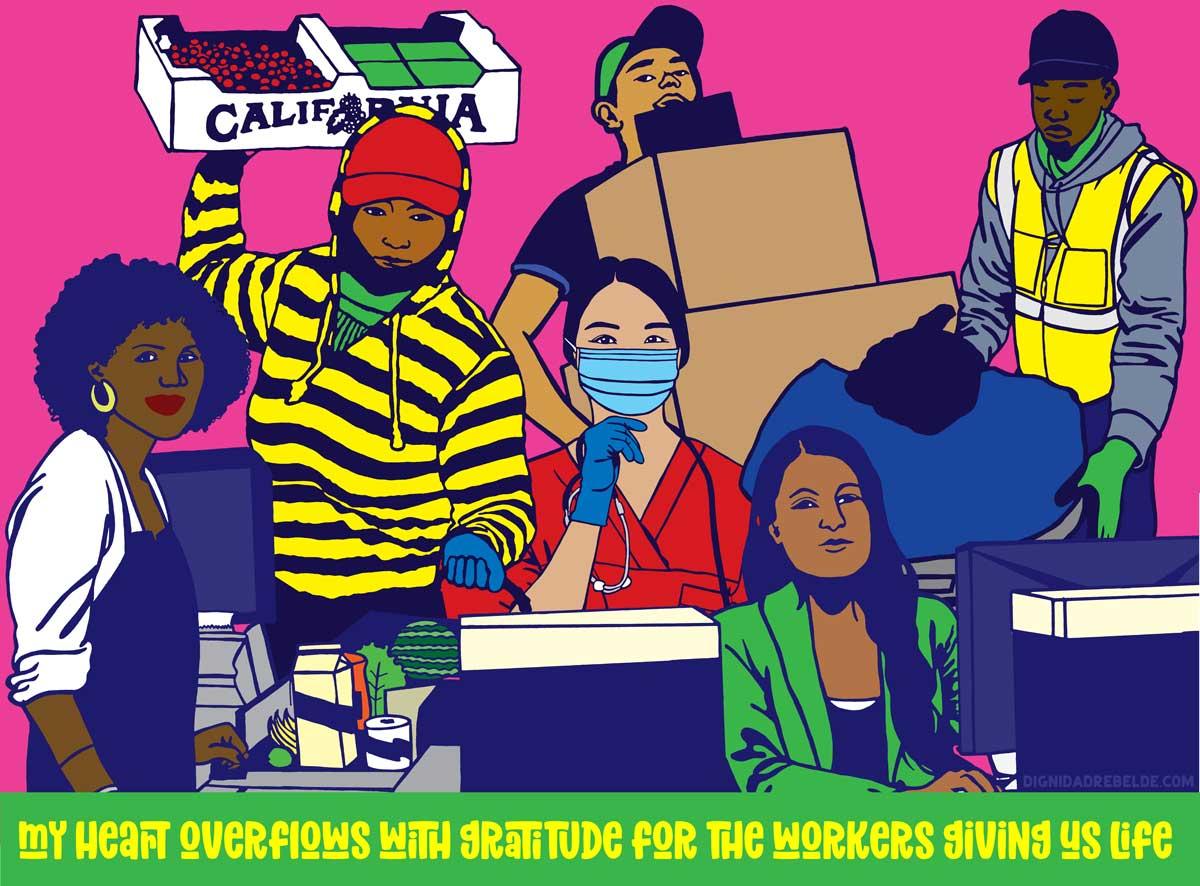 Image: Essential Workers. Copyright: Dignidad Rebelde
