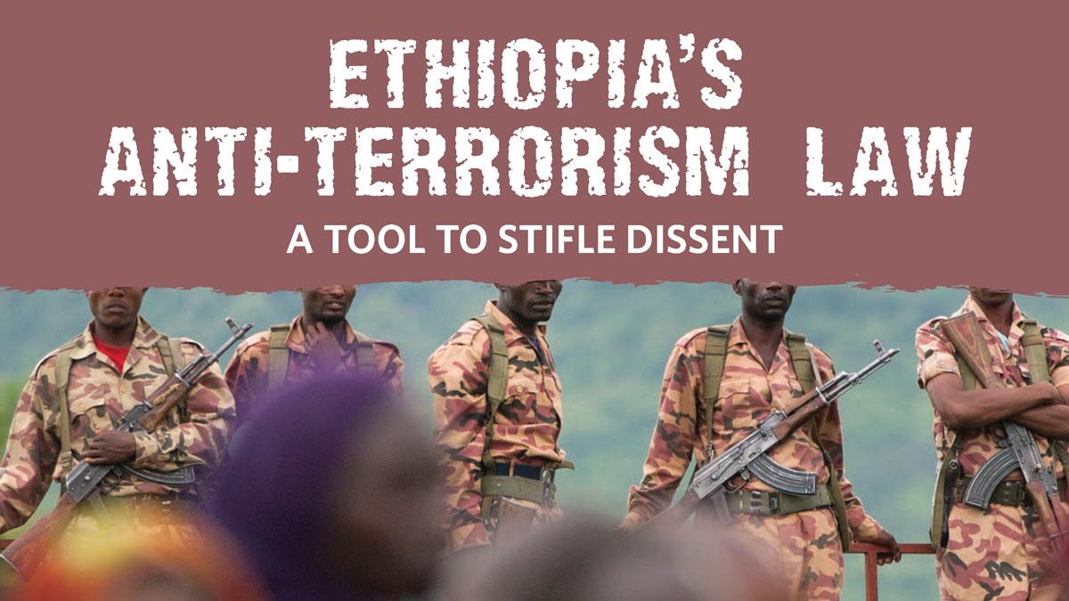Ethiopia's Anti-Terrorism Law: A Tool to Stifle Dissent