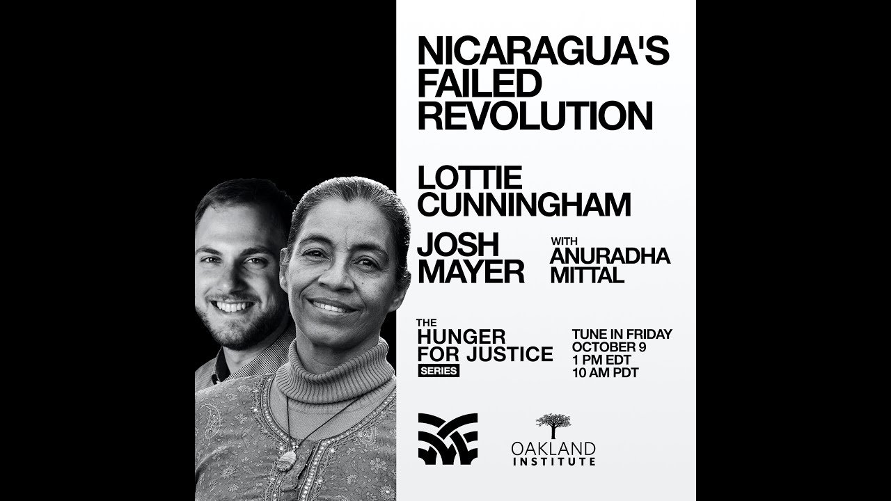 The #HUNGERFORJUSTICE Broadcast: Nicaragua's Failed Revolution with Lottie Cunningham
