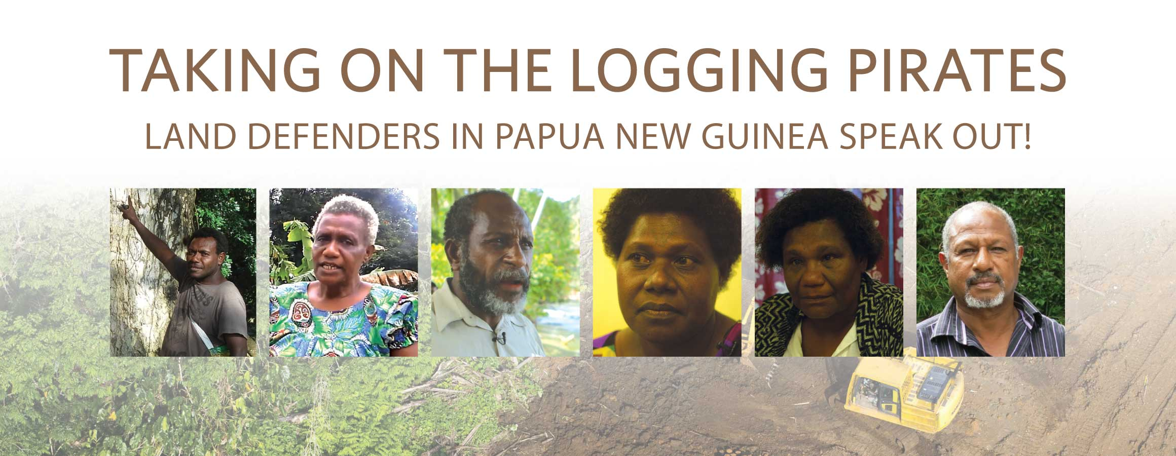 Taking on the Logging Pirates: Papua New Guineans Speak Out Against Illegal Logging, Palm Oil, and Corruption