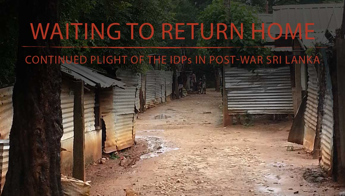 Waiting to Return Home: New Report Reveals Continued Plight of IDPs in Post-War Sri Lanka