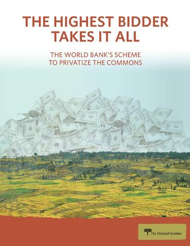 TThe Highest Bidder Takes It All: The World Bank's Scheme to Privatize the Commons cover