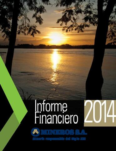 Mineros S.A. Financial Information, 2014