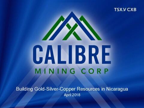 2018  Calibre Mining Corp. Presentation