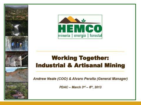"Hemco Presentation. ""Working Together: Industrial & Artisanal Mining,"" 2013"