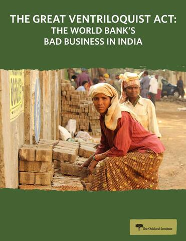 The Great Ventriloquist Act: The World Bank's Bad Business in India Cover
